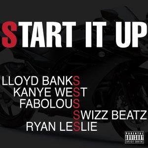 Image for 'Start It Up (feat. Kanye West, Fabolous, Swizz Beatz and Ryan Leslie)'