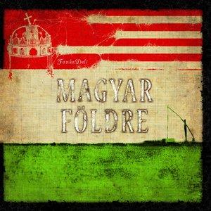 Image for 'Magyar Földre'
