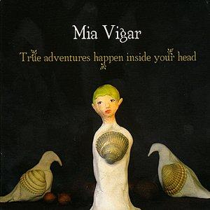 Image for 'True Adventures Happen Inside Your Head'