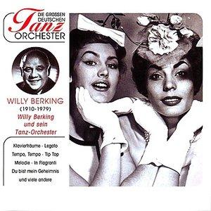 Image for 'Die Grossen Deutschen Tanzorchester - Berking, Willy & Tanzorchester'