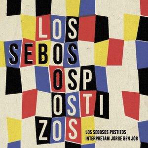 Image for 'Los Sebosos Postizos Interpretam Jorge Ben Jor'