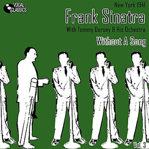 Image for 'Frank Sinatra - The Dorsey Years Volume 3'