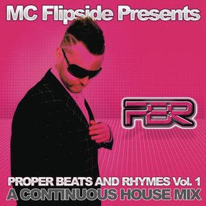 Bild für 'Proper Beats & Rhymes Vol. 1 (Continuous DJ Mix By MC Flipside)'