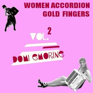 Image for 'Women Accordion Gold Fingers, Vol.2 (Domi Ermorine)'