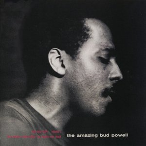 Image for 'The Amazing Bud Powell, Vol. 1'