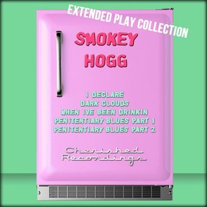 Image for 'Smokey Hogg: The Extended Play Collection'