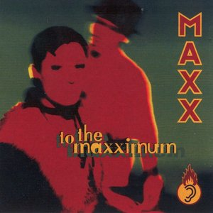 Image for 'To the Maxximum'