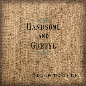 Image for 'Hold On Tight Love'