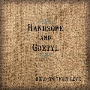 Imagen de 'Hold On Tight Love'