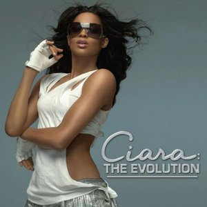 Image for 'Ciara: The Evolution (Standart Edition)'