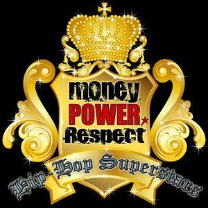 Image for 'Money, Power, Respect: Hip-Hop Superstars'