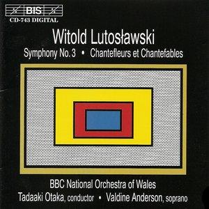 Image for 'Lutoslawski: Symphony No. 3 / Chantefleurs Et Chantefables'