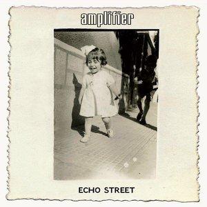 Image for 'Echo Street (Bonus Edition)'