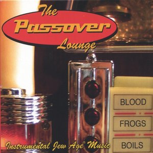 Bild für 'The Passover Lounge (Instrumental Jew Age Music)'