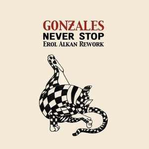 Image for 'Never Stop (Erol Alkan Rework)'