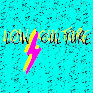 Image for 'Low Culture - EP'
