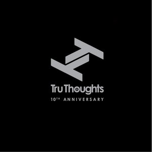 Image for 'Tru Thoughts 10th Anniversary'