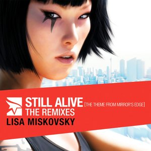 Image pour 'Still Alive (The Theme From Mirror's Edge): The Remixes'