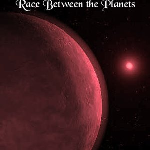 Image for 'Race Between the Planets'