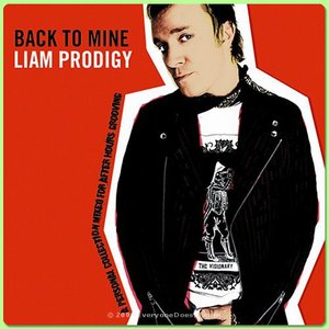 Image for 'Back To Mine: Liam Prodigy'