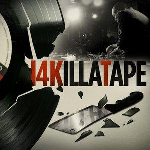 Image for '14KillaTape'