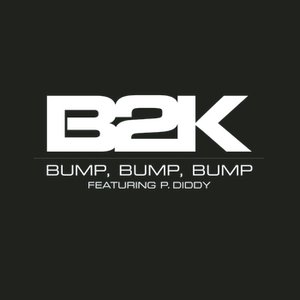 Image for 'Bump, Bump, Bump'
