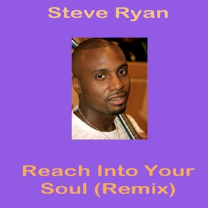 Image for 'Reach Into Your Soul (Dance Remix) - Single'
