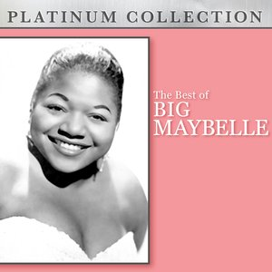 Image for 'The Best of Big Maybelle'