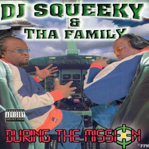 Image for 'DJ Squeeky & Tha Family'
