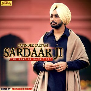 Image for 'Sardar Ji (The Song of Sacrifices)'