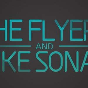 Image for 'The Flyers & Mike Sonar'