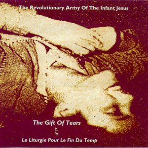 Image for 'The Gift of Tears / Le Liturgie Pour le Fin du Temp'