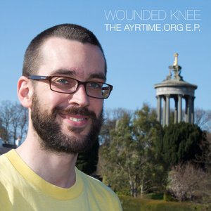 Immagine per 'Wounded Knee - The Ayrtime.org Digital E.P.'