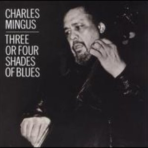 Image for 'Three or Four Shades of Blues'