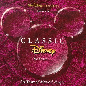 Image for 'Classic Disney, Volume I: 60 Years of Musical Magic'