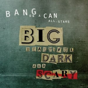 Image for 'Big Beautiful Dark and Scary'