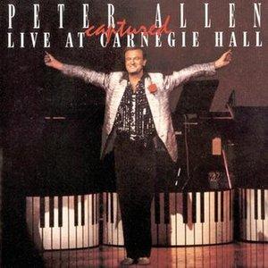 Image for 'Peter Allen Captured Live at Carnegie Hall'