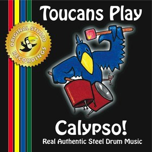 Image for 'Toucans Play Calypso!'