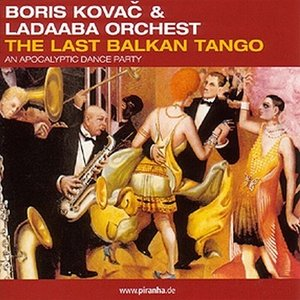 Image for 'The Last Balkan Tango - An Apocalyptic Dance Party'