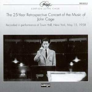 Image for 'The 25-Year Retrospective Concert of the Music of John Cage'