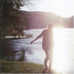 Image for 'Autour de Lucie'