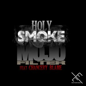 Image for 'Holy Smoke (feat. Chancery Blame)'