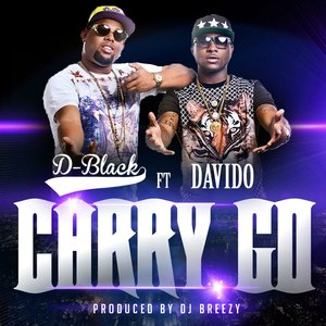 Image for 'Carry Go (feat. Davido) [Produced by DJ Breezy]'