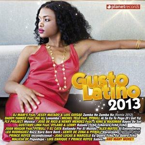 Image for 'Gusto Latino 2013 (Tropical Top Hits - Reggaeton Classics)'