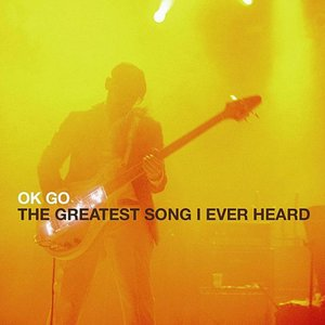 Imagen de 'The Greatest Song I Ever Heard'