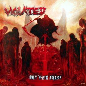 Imagen de 'Only Death Awaits'