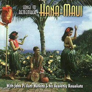 Image for 'Songs To Remember: Hana-Maui'