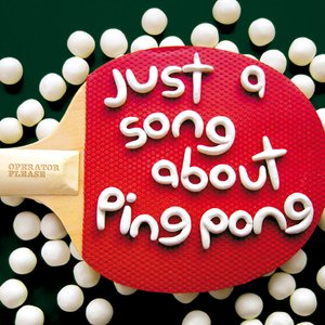 Immagine per 'Just a Song About Ping Pong'