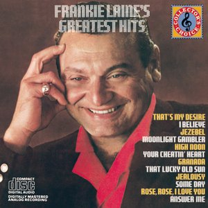 Image for 'Frankie Laine's Greatest Hits'