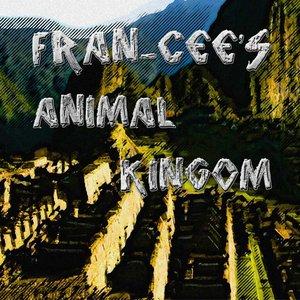 Bild för 'Fran-Cee's Animal Kingdom'